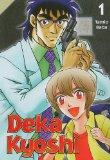 Deka Kyoshi 1