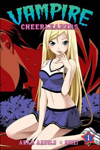 Vampire Cheerleaders/Paranormal Mystery Squad Volume 1