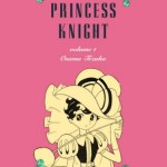 Princess Knight Part 1-2: Manga Movable Feast