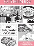 Oishinbo a la Carte: Fish, Sushi, and Sashimi