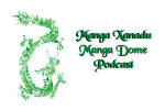 Manga Dome Podcast Episode 4: All News All the Time